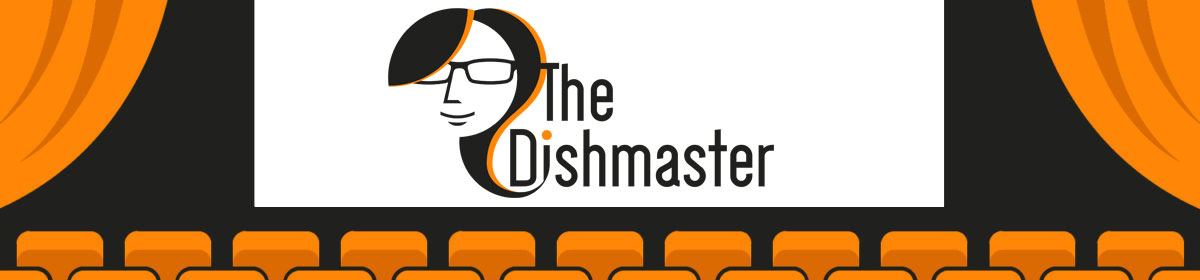 The Dishmaster